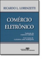 Comércio Eletrônico. Autor: Ricardo Luís Lorenzetti